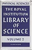 img - for Physical Sciences Volume 2 The Royal Institution Library Of Science book / textbook / text book