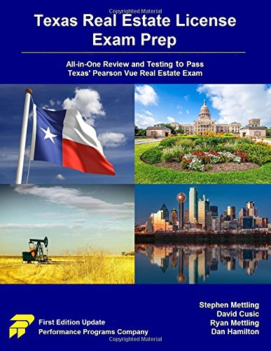 Texas Real Estate License Exam Prep: All-in-One Review and Testing to Pass Texas' Pearson Vue Real Estate Exam (Best Texas Real Estate Exam Prep)