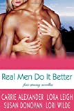Real Men Do It Better, Lori Wilde and Lora Leigh, 0312359799