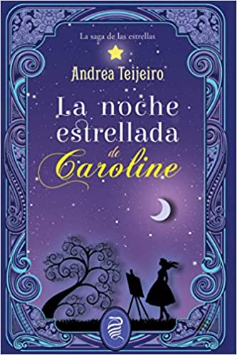 La noche estrellada de Caroline de Andrea Teijeiro