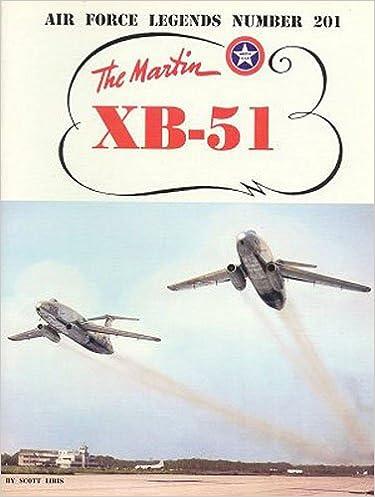martin xb 51 air force legends scott libis 9780942612004 amazon
