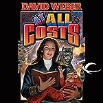 At All Costs: Honor Harrington, Book 11 | David Weber