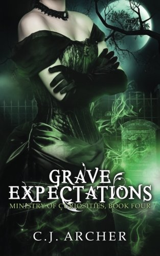 Grave Expectations (The Ministry Of Curiosities) (Volume 4)