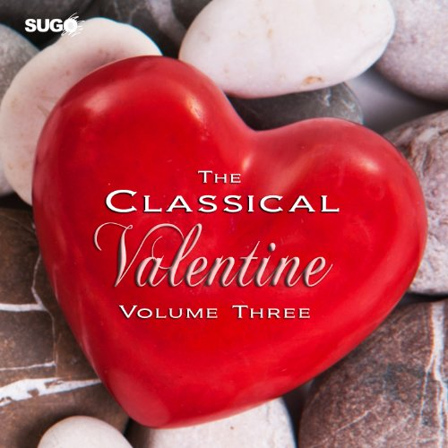 The Classical Valentine, Vol. 3
