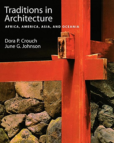 Traditions in Architecture: Africa, America, Asia, and Oceania
