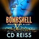 Bombshell: Hollywood A-List, Book 1 Audiobook by CD Reiss Narrated by Andi Arndt, Christian Fox
