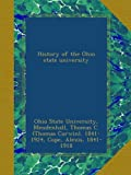 img - for History of the Ohio state university book / textbook / text book