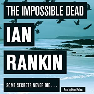 The Impossible Dead Audiobook