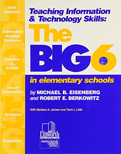 (Teaching Information & Technology Skills : The Big6 in Elementary Schools)