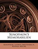 Xenophon's Memorabilien, Xenophon and Ludwig Breitenbach, 114140074X