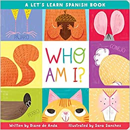 Amazon com: Who Am I?: A Let's Learn Spanish Book (9781534426672