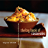 The Big Book of Casseroles: 250 Recipes for Serious Comfort Food