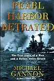 Pearl Harbor Betrayed, Michael V. Gannon and Michael Gannon, 0805066985