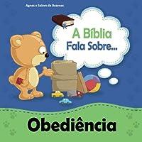 A Biblia Fala Sobre Obediencia: Crianças, obedeçam a