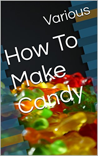 How To Make Candy by Various