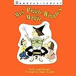 Mrs. Piggle-Wiggle's Magic  | Betty MacDonald
