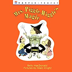 Mrs. Piggle-Wiggle's Magic