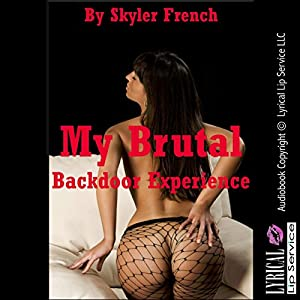 My Brutal Backdoor Experience the Dangers of Drinking on Duty Audiobook