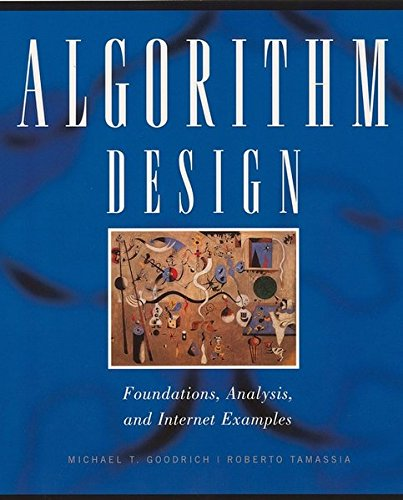 Algorithm Design: Foundations, Analysis, and Internet Examples by Wiley