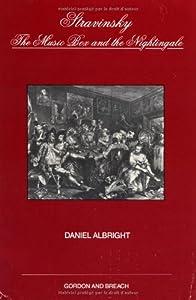 Stravinsky: The Music Box and the Nightingale (Musicology) (vol 9)