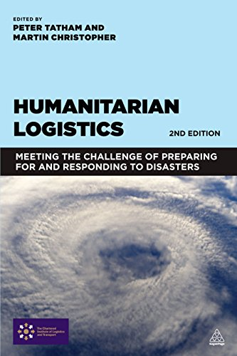 Download Humanitarian Logistics: Meeting the Challenge of Preparing for and Responding to Disasters Pdf