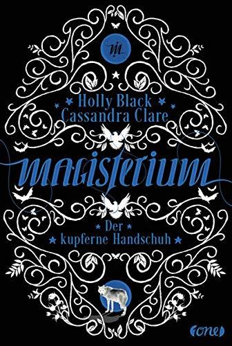 Magisterium: Der kupferne Handschuh (Magisterium-Serie, Band 2)