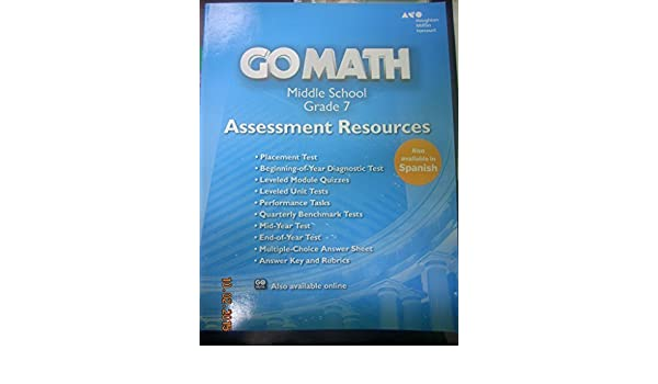 Go Math!: Assessment Resource with Answers Grade 7: HOLT