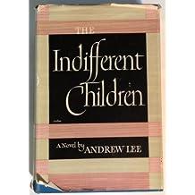 The indifferent children