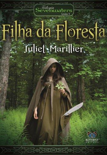 Filha Floresta Juliet Marillier
