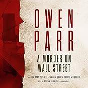 A Murder on Wall Street: A Joey Mancuso, Father O'Brian Crime Mystery | Owen Parr
