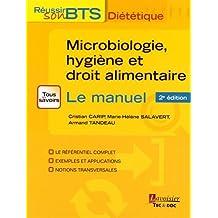Microbiologie, Hygiene et Droit Alimentaire 2e Ed.