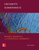 Money, Banking and Financial Markets, 4th Edition Front Cover