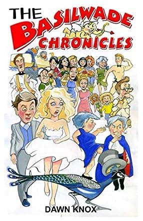 The Basilwade Chronicles