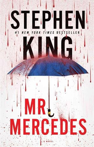 Mr. Mercedes: A Novel (The Bill Hodges Trilogy)