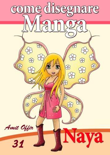 Disegno Per Bambini Come Disegnare Manga Naya 1 Imparare A