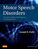 img - for Motor Speech Disorders: Substrates, Differential Diagnosis, and Management book / textbook / text book