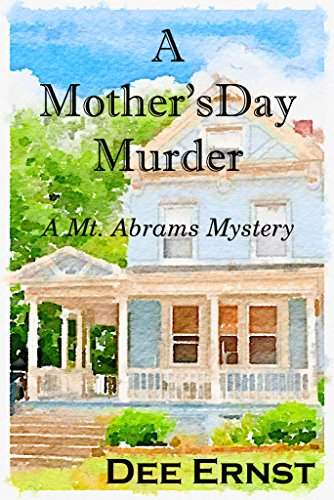 Cozy Mystery Alert! Even small towns had secrets…A Mother's Day Murder by Dee Ernst