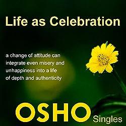Life as Celebration