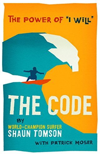 The Code: The Power of I Will