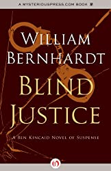 Blind Justice (Ben Kincaid series Book 2)