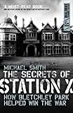 """The Secrets of Station X - The Fight to Break the Enigma Cypher (Dialogue Espionage Classics)"" av Michael Smith"