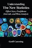 Understanding The New Statistics: Effect