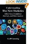 Understanding The New Statistics: Eff...