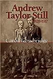 Andrew Taylor Still, 1828-1917, Carol Trowbridge, 1931112789