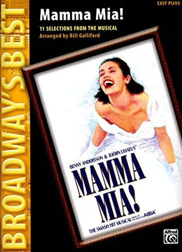 - Mamma Mia! (Broadway's Best): Selections from the Musical (Easy Piano)