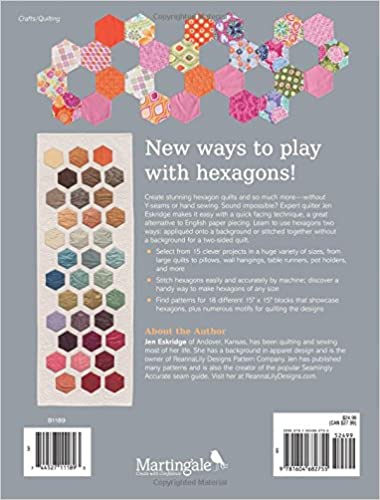 Hexagons Made Easy: Machine Techniques for Exceptional Quilts: Jen Eskridge: 0744527111893: Amazon.com: Books