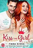 Kindle Store : Kiss the Girl (The Naughty Princess Club)