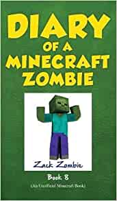 diary of a minecraft zombie book 8 back to scare school