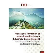 MONTAGNE  FORMATION ET PROFESSIONNALISATION E