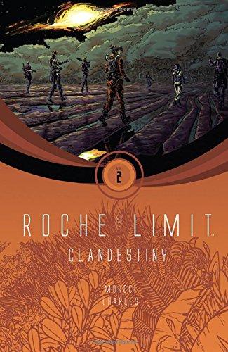 Roche Limit Volume 2: Clandestiny